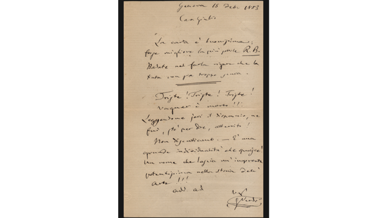 "Letter from Giuseppe Verdi to Giulio Ricordi: ""Sad! Sad! Sad! Wagner is dead!!! […] A name that leaves such a powerful mark upon the history of art!!!"", February 15, 1883"