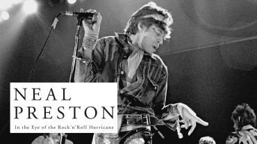 Neal Preston – In the Eye of the Rock'n'Roll Hurricane